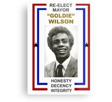Re-elect Mayor Goldie Wilson T Shirt Metal Print