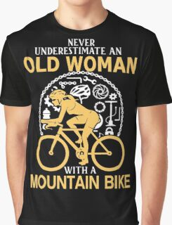 Never Underestimate An Old Woman With A Mountain Bike Graphic T-Shirt