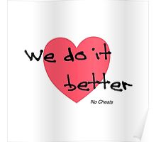 We do it better no cheats Poster