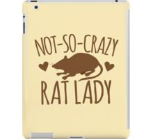 Not-so-crazy RAT lady iPad Case/Skin