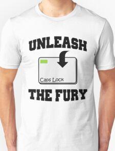 Unleash the fury Unisex T-Shirt