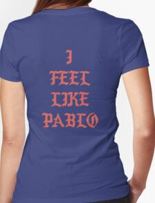 I FEEL LIKE PABLO - Large Womens Fitted T-Shirt