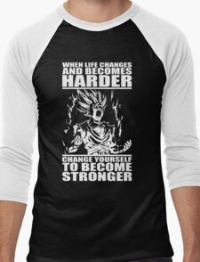 When Life Becomes Harder, Become Stronger Men's Baseball ¾ T-Shirt