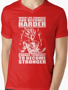 When Life Becomes Harder, Become Stronger Mens V-Neck T-Shirt