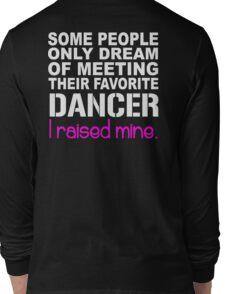 Dancer's Dad Mom Long Sleeve T-Shirt