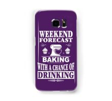 Weekend Forecast: Baking With A Chance Of Drinking Samsung Galaxy Case/Skin