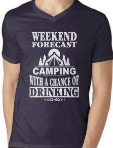 Weekend Forecast: Camping With A Chance Of Drinking Mens V-Neck T-Shirt