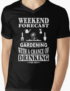 Weekend Forecast: Gardening With A Chance Of Drinking Mens V-Neck T-Shirt