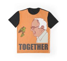 Bernie Sanders Together Graphic T-Shirt