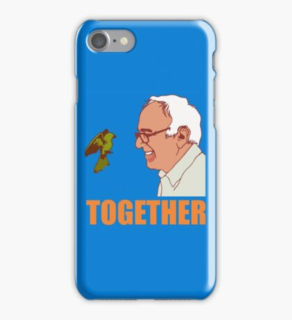 Bernie Sanders Together iPhone Case/Skin
