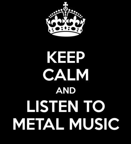 Keep calm and metal! Sticker