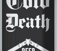 Beer - Cold Death Sticker
