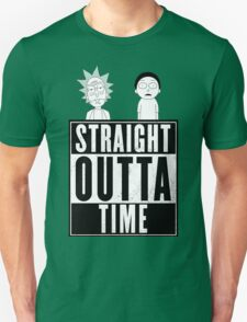 Straight outta Time - Rick & Morty Unisex T-Shirt