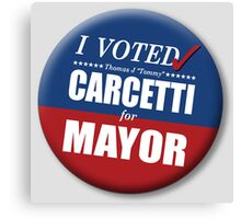 "I Voted Carcetti for Mayor (pin) - ""The Wire"" Canvas Print"