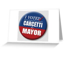 """I Voted Carcetti for Mayor (pin) - """"The Wire"""" Greeting Card"""