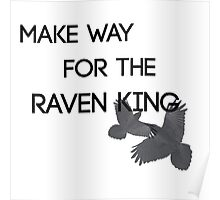 Make Way For the Raven King  Poster