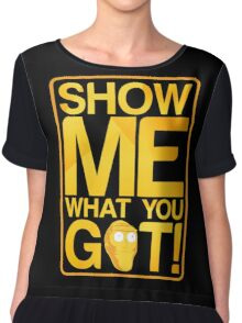 SHOW ME WHAT YOU GOT! Chiffon Top