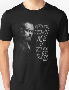 Black Sails - Either You Crown Me... Unisex T-Shirt
