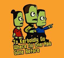 To Kerboldly Go Unisex T-Shirt