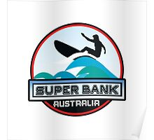 Surfing Super Bank Australia Surf Surfboard Waves Gold Coast Poster