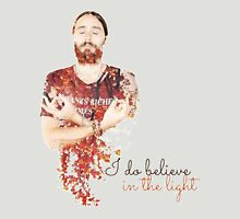 Believe in the light Unisex T-Shirt