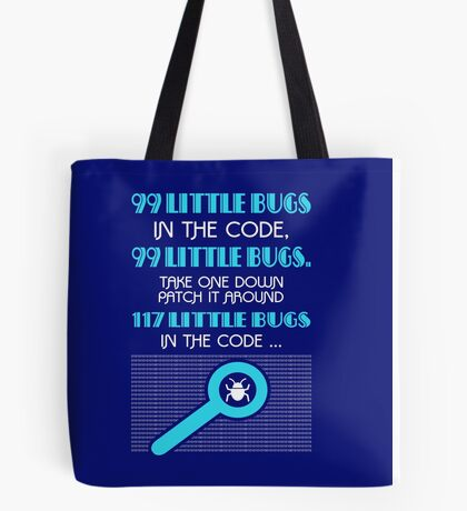 99 Little Bugs In The Code Tote Bag