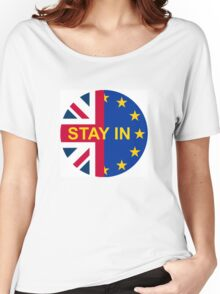 BRITAIN STAY IN THE EU Women's Relaxed Fit T-Shirt