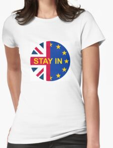 BRITAIN STAY IN THE EU Womens Fitted T-Shirt
