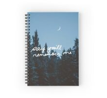 Say You'll Remember Me Spiral Notebook