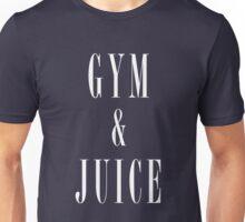 Gym and Juice T-Shirt Unisex T-Shirt