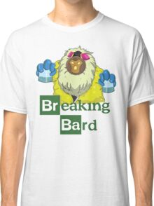 Breaking Bard Classic T-Shirt