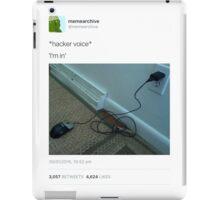 *hacker voice* iPad Case/Skin