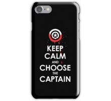Keep Calm and Choose the Captain iPhone Case/Skin