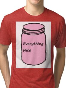 "Pink ""Everything Nice"" Jar Tri-blend T-Shirt"