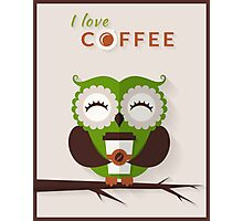 Funny owl who loves coffee. Photographic Print