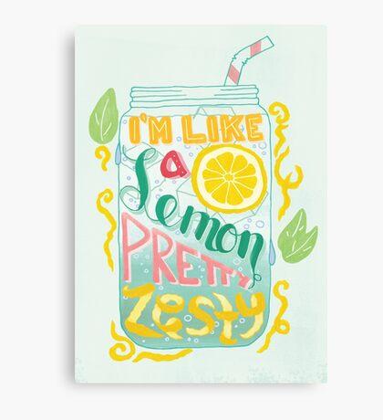 I'm Like A Lemon, Pretty Zesty Canvas Print