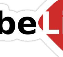 Tube Life Sticker