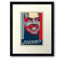 Here's Johnny!!!! Is there any Hope? Framed Print