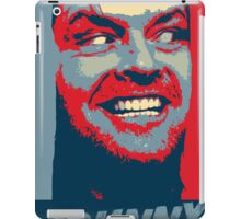 Here's Johnny!!!! Is there any Hope? iPad Case/Skin