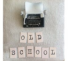 Be Old School Typewriter Cool Photographic Print