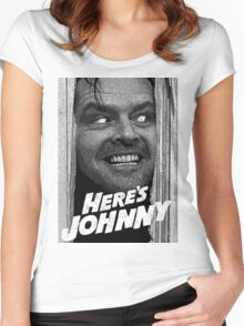 Here's Johnny. Black and white Women's Fitted Scoop T-Shirt