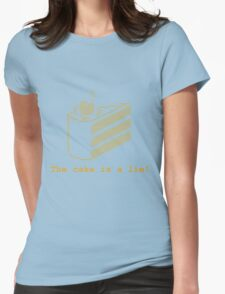 The cake is a lie! (fanart) Womens Fitted T-Shirt