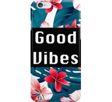 Good Vibes Floral Pattern iPhone Case/Skin
