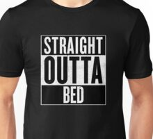 STRAIGHT OUTTA BED Unisex T-Shirt