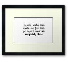 Books quote Framed Print