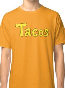 Tacos! Classic T-Shirt