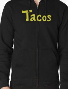 Tacos! Zipped Hoodie