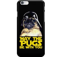 May The Pugs Be With You, Funny Pug Dog Lovers Gift iPhone Case/Skin