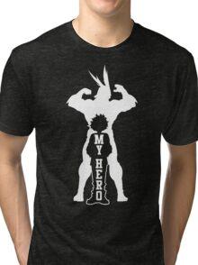 My Hero Tri-blend T-Shirt