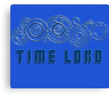 Time Lord  - Doctor Who themed with Gallifrey symbols Shirt Canvas Print